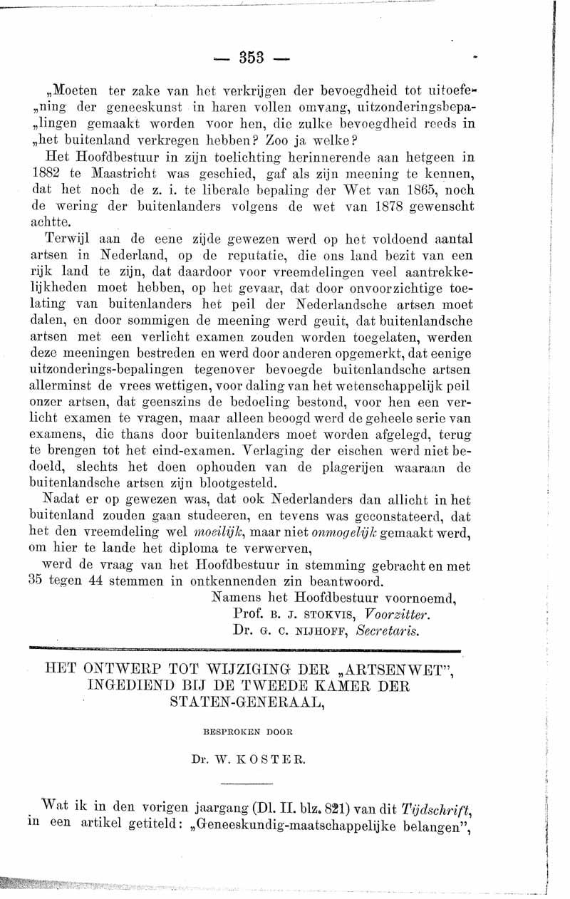 Het ontwerp tot wijziging der 'Artsenwet', ingediend bij de Tweede Kamer der Staten-Generaal
