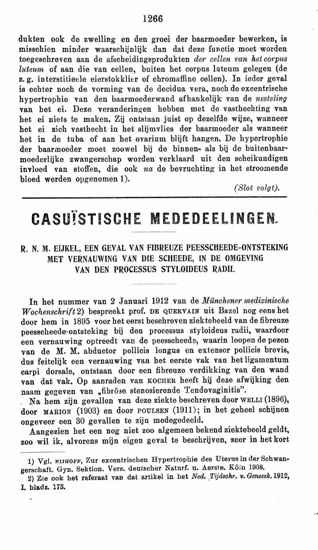 Een geval van fibreuze peesscheede-ontsteking met vernauwing van die scheede, in de omgeving van den proccessus styloideus radii