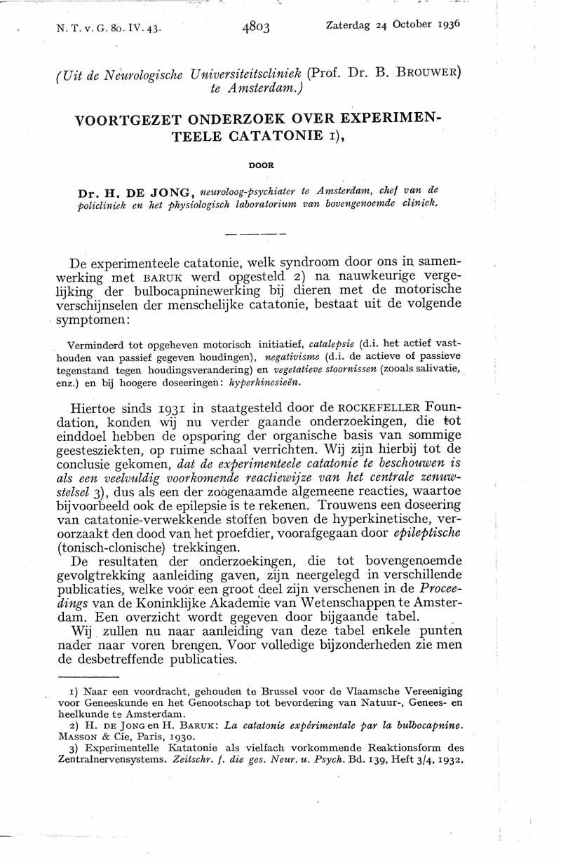 Voortgezet onderzoek over experimenteele catatonie