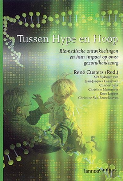 Tussen Hype En Hoop Nederlands Tijdschrift Voor Geneeskunde